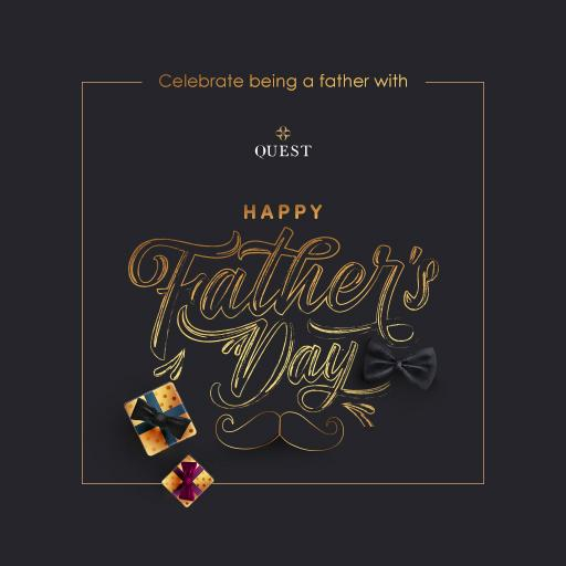Celebrate being a father with Quest. Happy Father's Day!