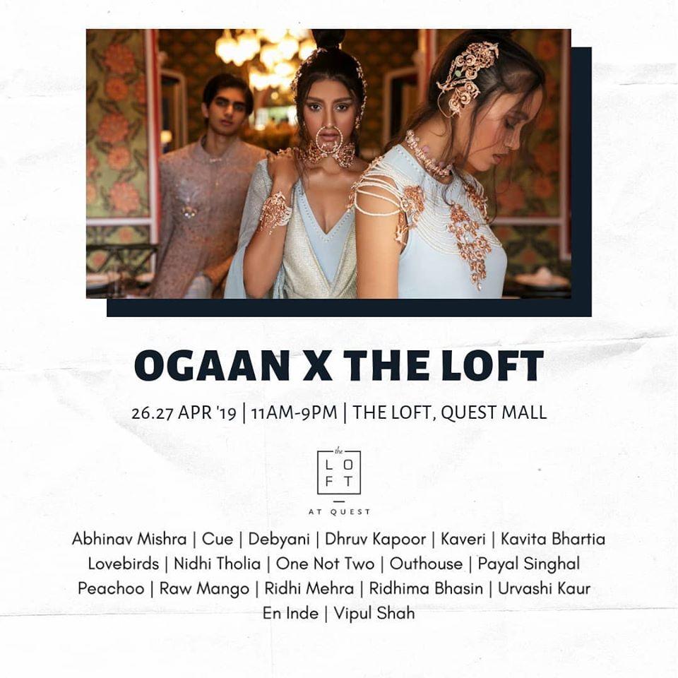 Ogaan X The Loft